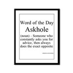 Askhole Framed Panel Print