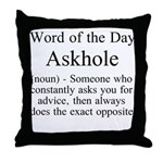Askhole Throw Pillow