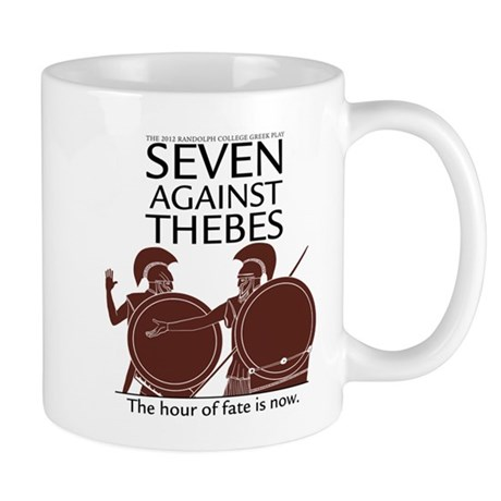 Greek Play 2012: SEVEN AGAINST THEBES Mug