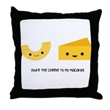 You're the cheese to my macaroni Throw Pillow