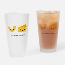 You're the cheese to my macaroni Drinking Glass