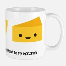 You're the cheese to my macaroni Small Mugs