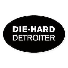 Die-Hard Detroiter Oval Decal
