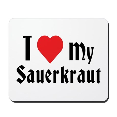 Love Sauerkraut Mousepad