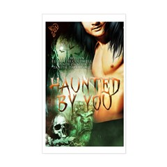 Haunted By You Decal