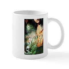 Haunted By You Mug