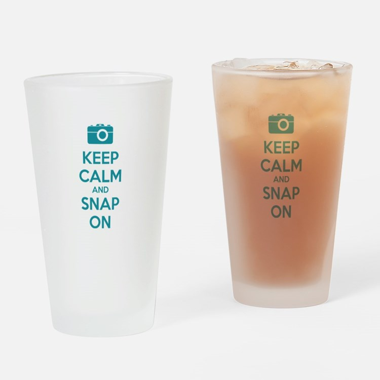 Keep calm and snap on Drinking Glass