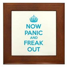 Now paninc and freak out Framed Tile