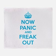Now paninc and freak out Throw Blanket