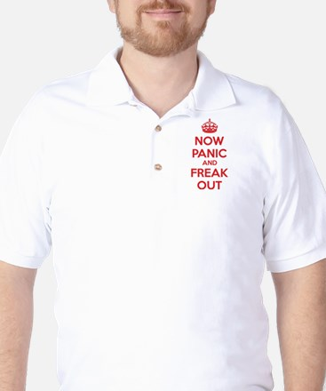 Now paninc and freak out Golf Shirt