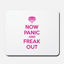 Now paninc and freak out Mousepad