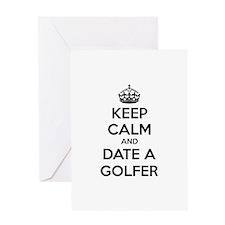 Keep calm and date a golfer Greeting Card