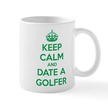 Keep calm and date a golfer Mug