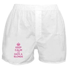 Keep calm and date a blonde Boxer Shorts