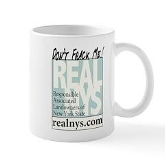 Dont Frack Me! REALNYS.COM Mugs