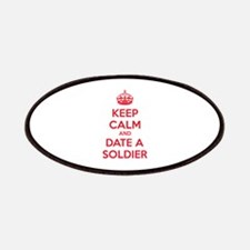 Keep calm and date a soldier Patches