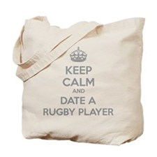 Keep calm and date a rugby player Tote Bag