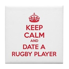 Keep calm and date a rugby player Tile Coaster