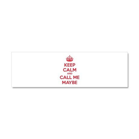 Keep calm and call me maybe Car Magnet 10 x 3
