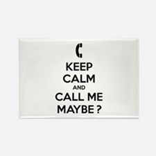 Keep calm and call me maybe Rectangle Magnet