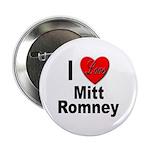 I Love Mitt Romney Button