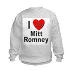 I Love Mitt Romney (Front) Kids Sweatshirt