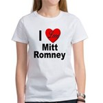 I Love Mitt Romney Women's T-Shirt