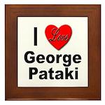 I Love George Pataki Framed Tile
