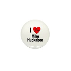 I Love Mike Huckabee Mini Button (10 pack)