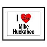 I Love Mike Huckabee Large Framed Print