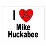 I Love Mike Huckabee Small Poster