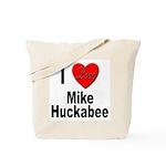 I Love Mike Huckabee Tote Bag