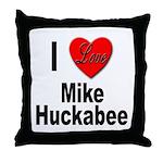 I Love Mike Huckabee Throw Pillow