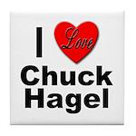 I Love Chuck Hagel Tile Coaster