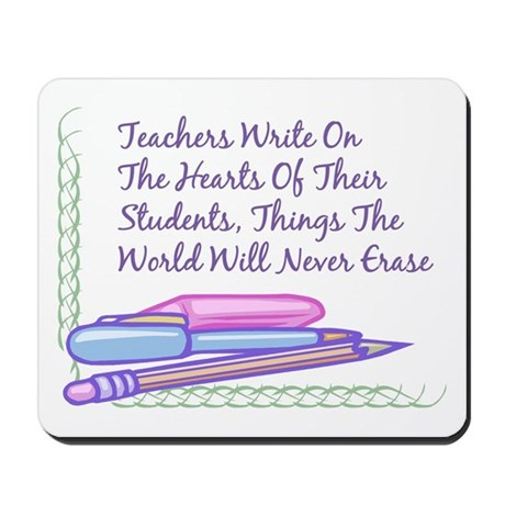 Teachers Write On The Hearts. Mousepad