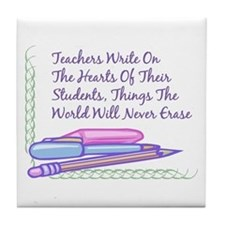 Teachers Write On The Hearts. Tile Coaster