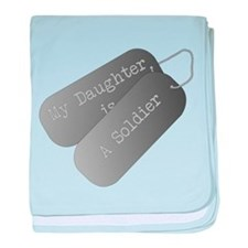 My daughter is a soldier baby blanket