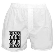 Don't Chain Dogs Boxer Shorts