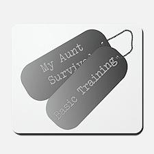 My Aunt Survived Basic Training Mousepad