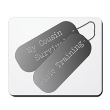 My Cousin Survived Basic Training Mousepad