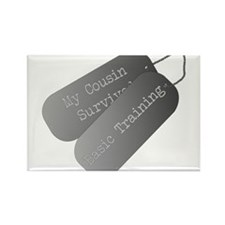 My Cousin Survived Basic Training Rectangle Magnet