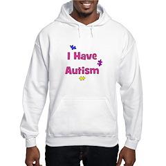 I Have Autism (pink) Hoodie