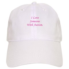 I Love Someone With Autism (p Baseball Cap