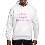 I Love Someone With Autism (p Hooded Sweatshirt