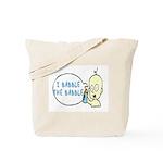 I Babble The Babble Tote Bag