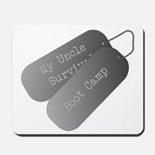 My Uncle survived boot camp Mousepad