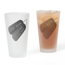Army wife hardest MOS in the Army Drinking Glass