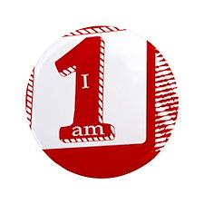 """I am 1! 3.5"""" Button"""
