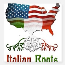 "American Italian Roots Square Car Magnet 3"" x 3"""