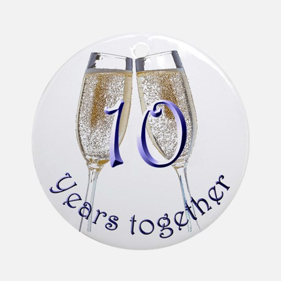 Celebrate 10 Years Together! Ornament (Round)